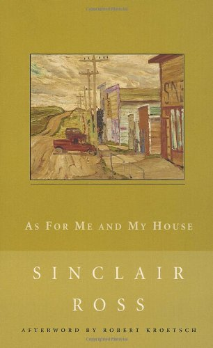 9780771099977: As for Me and My House (New Canadian Library)