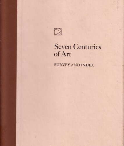 9780771331886: Seven Centuries of Art--Survey and Index (Time-Life Library of Art) by Robert Wallace and The Editors of Time - (1970) Hardcover