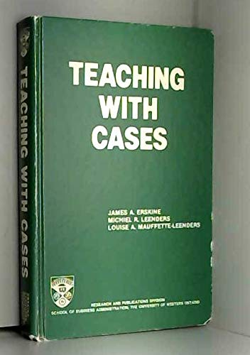 9780771402500: Teaching With Cases