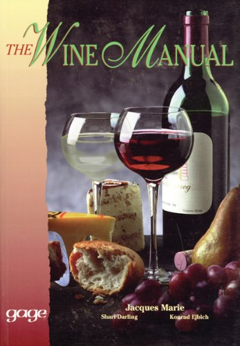 The Wine Manual: Marie, Jacques; Ejbich,