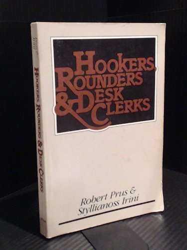 9780771557439: Hookers, Rounders and Desk Clerks: The Social Organization of the Hotel Community