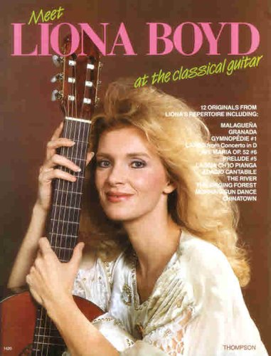 9780771572494: Meet Liona Boyd at the Classical Guitar: Guitar Recorded Versions