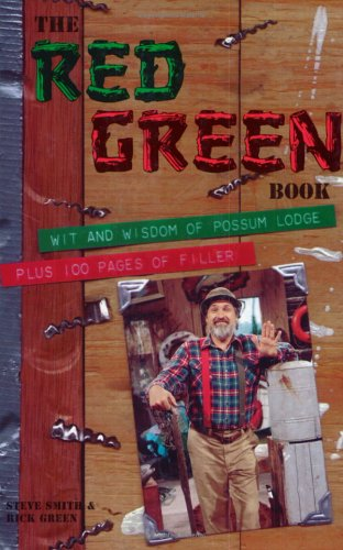 9780771573040: The Red Green Book: Wit and Wisdom at Possum LodgePlus 100 Pages of Filler