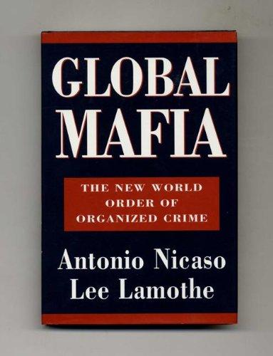 9780771573118: Global Mafia: The New World Order of Organized Crime