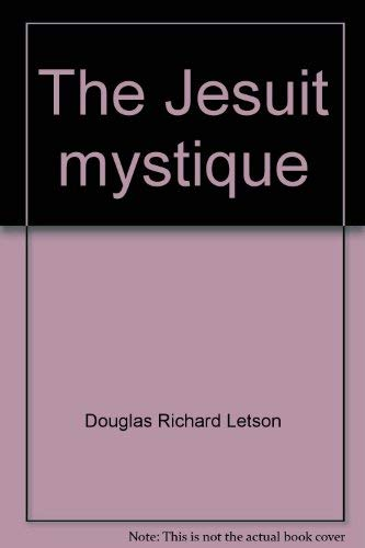 9780771573293: The Jesuit mystique