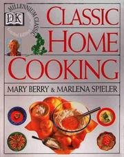 9780771573569: Classic Home Cooking