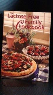 9780771573743: The Lactose-Free Family Cookbook