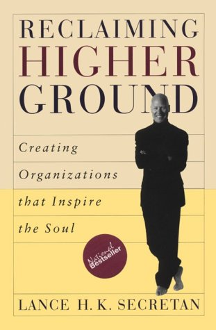 9780771573750: Reclaiming Higher Ground: Creating Organizations that Inspire the Soul