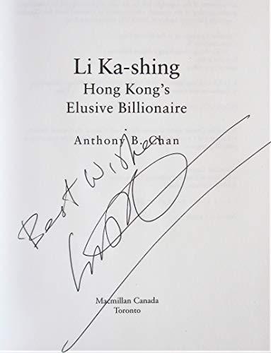Li Ka-Shing : The Biography: Anthony B. Chan
