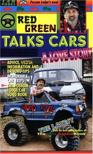 Red Green Talks Cars: A Love Story: Smith, Steve, Green,