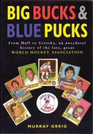 9780771574238: Big Bucks and Blue Pucks