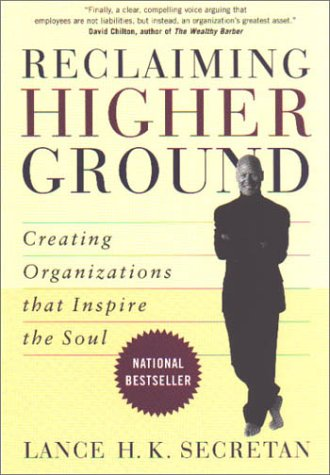 9780771574795: Reclaiming Higher Ground: Creating Organizations that Inspire the Soul
