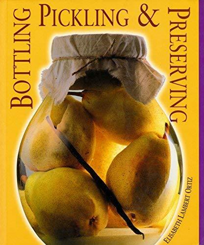 9780771576522: Bottling, Pickling and Preserving