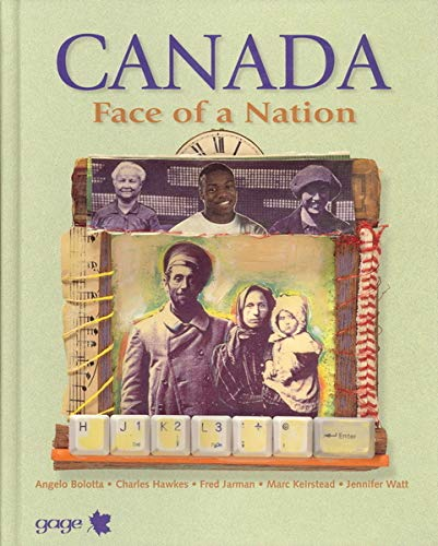 9780771581526: Canada, Face of a Nation
