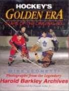 9780771590139: Hockey's Golden Era, Stars of the Original Six