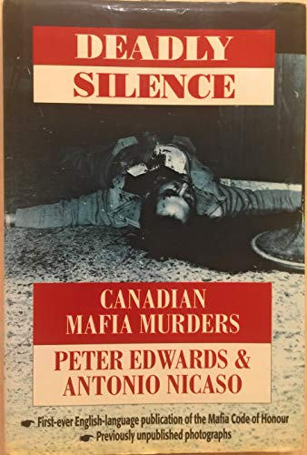 Deadly Silence: Canadian Mafia