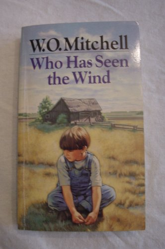 9780771590221: Who Has Seen the Wind