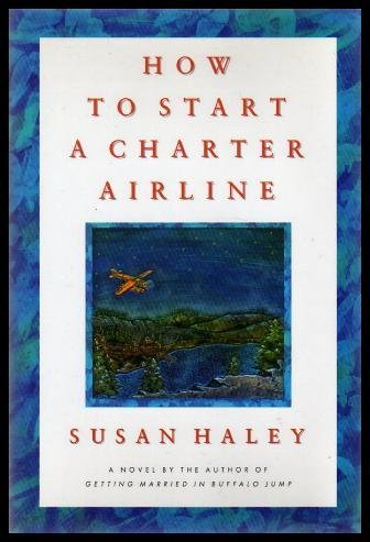 9780771590481: How to Start a Charter Airline