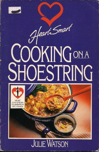 9780771591211: Heart Smart Cooking on a Shoestring