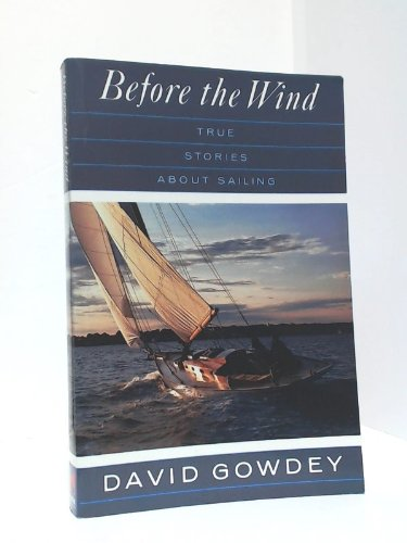9780771591556: Before the Wind - True Stories About Sailing