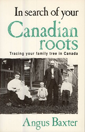 9780771592010: In Search of Your Canadian Roots