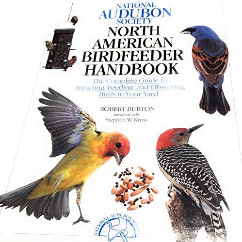 North American Bird Feeder Handbook: Burton, Robert