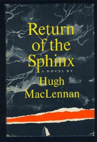 Return of the Sphinx: MacLennan, Hugh