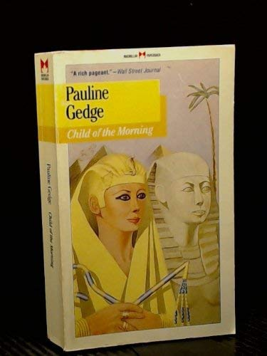 Child of the Morning: Gedge, Pauline