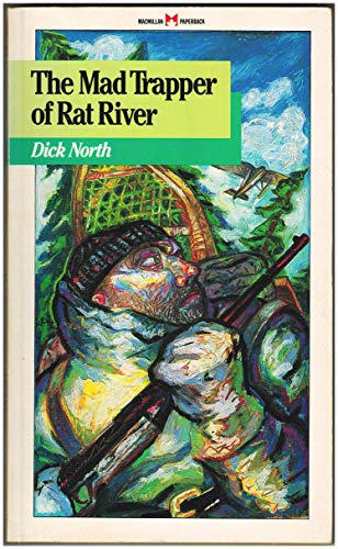 9780771592737: The Mad Trapper of Rat River