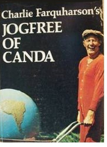 9780771593154: Charlie Farquharson's JOGFREE OF CANADA The Whirld and Other Places: A Pubic School Jogfree