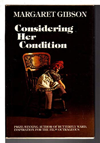 9780771593246: Considering her condition