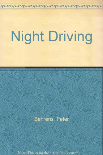 Night Driving: Behrens, Peter