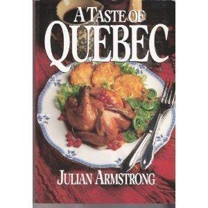 Taste of Quebec: Armstrong, Julian