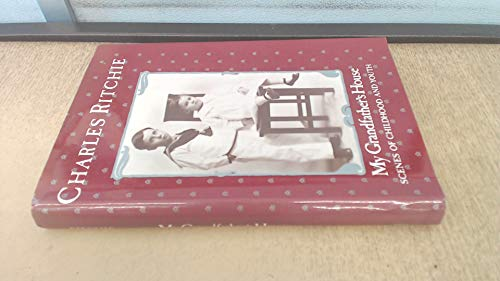 9780771595127: My grandfather's house: Scenes of childhood and youth