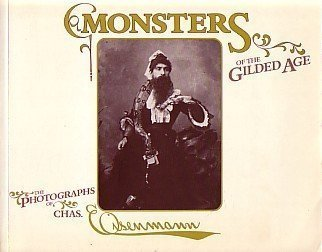 Monsters of the Gilded Age: Photographs by Charles Eisenmann: Mitchell, Mike;Eisenmann, Charles