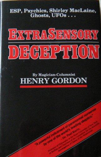 9780771595394: EXTRASENSORY DECEPTION Esp, Psychics, Shirley MacLaine, Ghosts, Ufos...