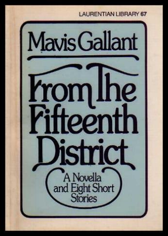 9780771595462: From the Fifteenth District: A novella and eight short stories (Laurentian library)