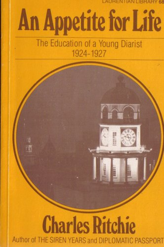 An Appetite for Life. The Education of a Young Diarist 1924-1927.: Ritchie, Charles
