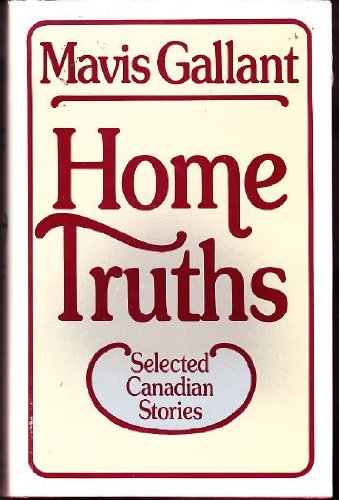 HOME TRUTHS: Selected Canadian Stories (Signed copy)