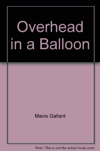 9780771596872: Overhead in a balloon: Stories of Paris