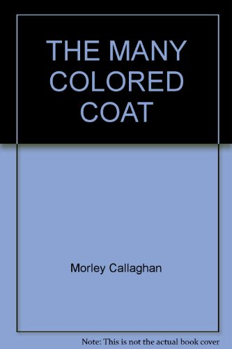 The Many Coloured Coat ( Laurentian Library 12 )