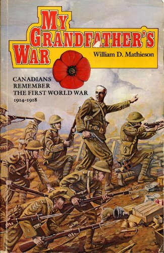 9780771597312: My Grandfather's War: Canadians Remember the First World War, 1914-1918