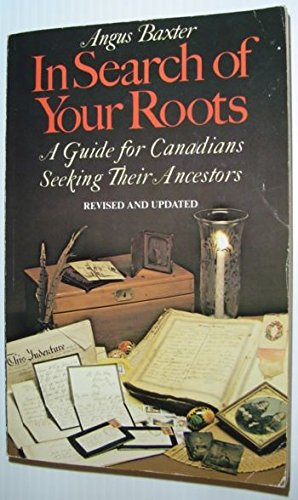 9780771598661: In search of your roots: A guide for Canadians seeking their ancestors