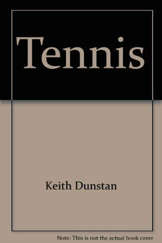 Tennis: a Dictionary (077159884X) by Dunstan, Keith