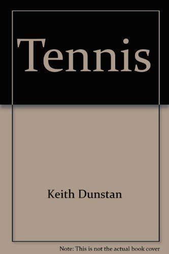 Tennis: a Dictionary (077159884X) by Keith Dunstan