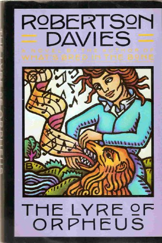 9780771599194: THE LYRE OF ORPHEUS : A NOVEL