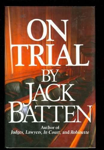 On Trial: Batten
