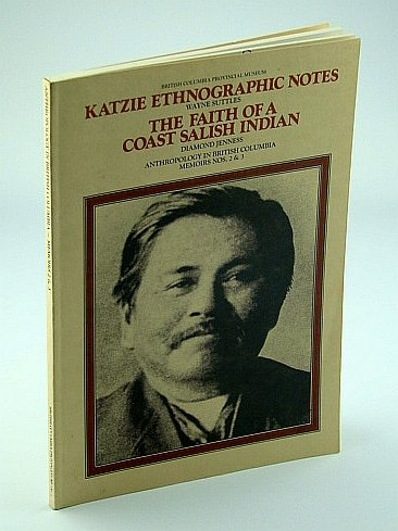 Katzie Ethnographic Notes, The Faith of a: Wayne Suttles, Diamond