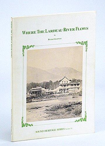 Where The Lardeau River Flows: Peter Chapman