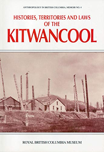 9780771887499: Histories, Territories and Laws of the Kitwancool